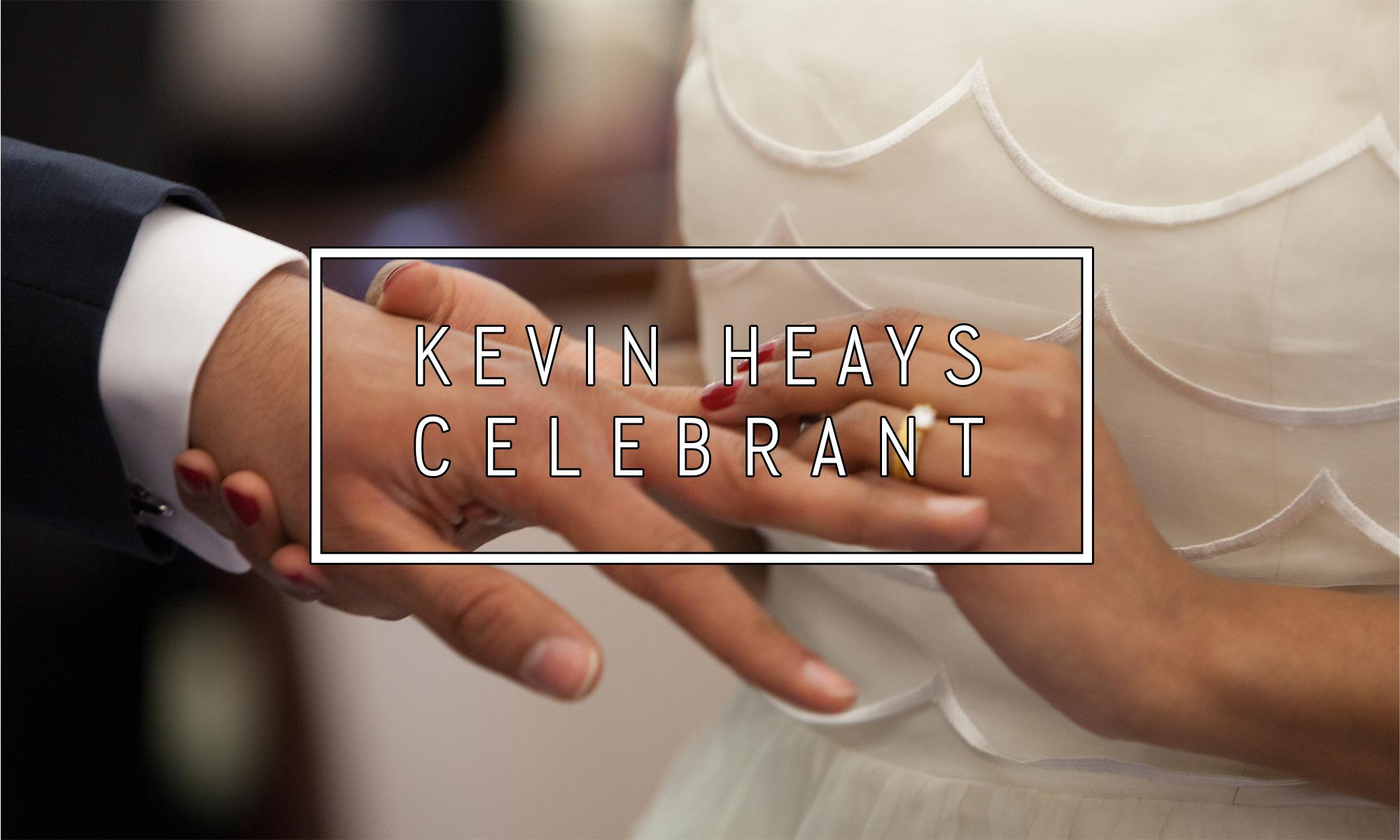 Kevin Heays Celebrant